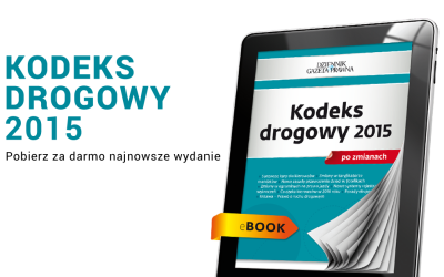 Kodeks Drogowy 2015 po zmianach do pobrania za darmo od DGP